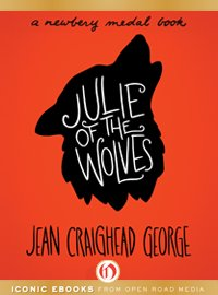 """Julie of the Wolves"" as published by Open Road Media"