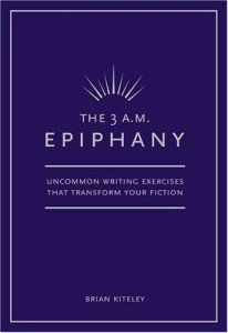 The 3 A.M. Epiphany by Brian Kiteley