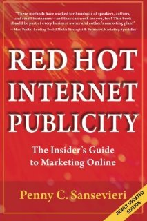Red Hot Internet Publicity by Penny Sansevieri
