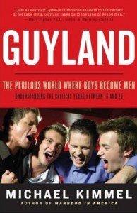 Guyland by Michael Kimmel
