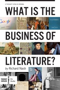 What Is the Business of Literature by @R_Nash
