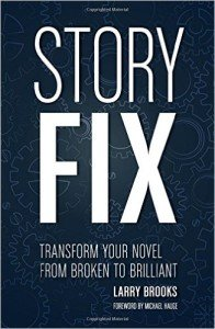 An image of the cover for Story Fix by Larry Brooks