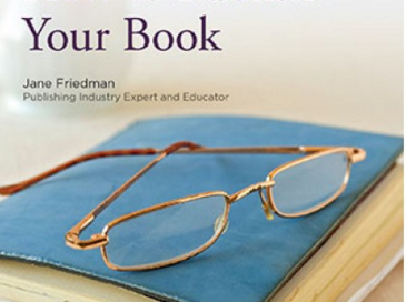 How to Publish Your Book by Jane Friedman