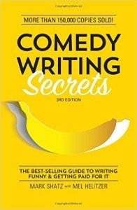 Comedy Writing Secrets, 3rd Edition