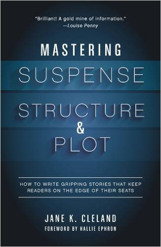 Cover to Mastering Suspense Structure & Plot by Jane K. Cleland