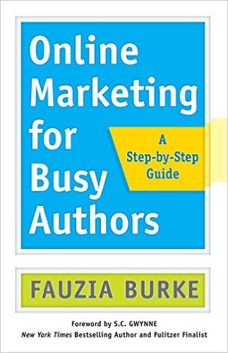 Cover for Online Marketing for Busy Authors by Fauzia Burke