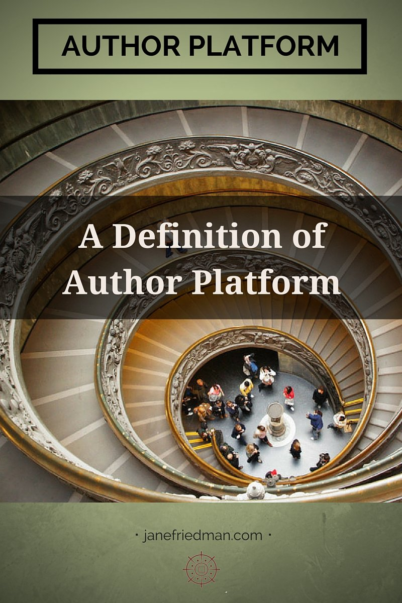 Here's what agents and editors mean by platform, plus a clear definition of what author platform is NOT.